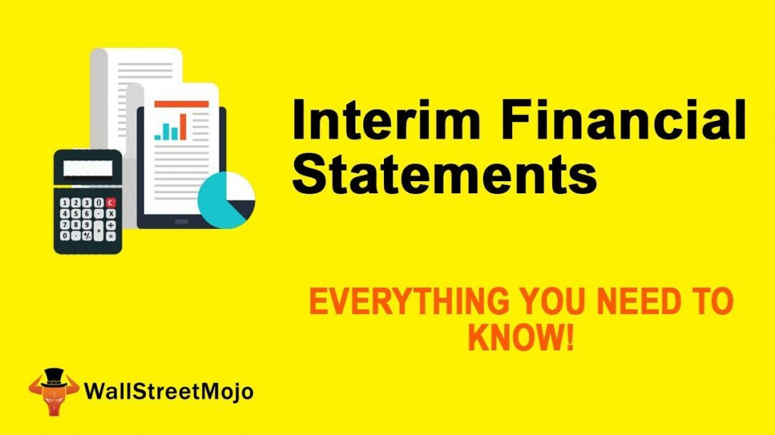 sample interim financial statements  features  importance interim financial statement template sample